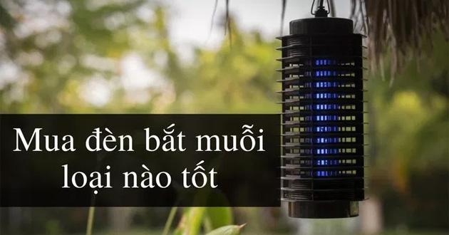 Các tiêu chí chọn đèn bắt muỗi nào tốt
